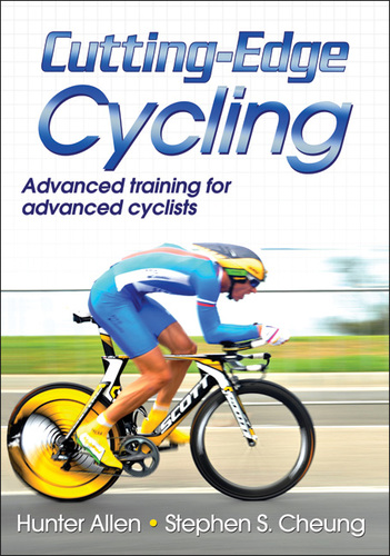 Cutting-Edge Cycling by Hunter Allen and Stephen Cheung
